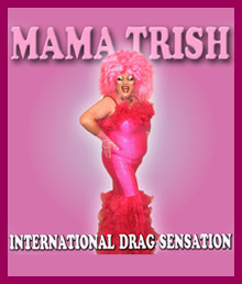 Mama Trish Drag queen