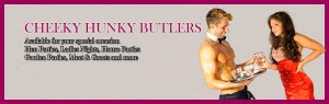Cheeky Hunky Butlers ready to serve you