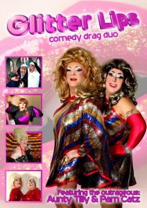 Drag Queens Tilly & Pam Catz combine to form Comedy Drag duo sensation Glitter Lips